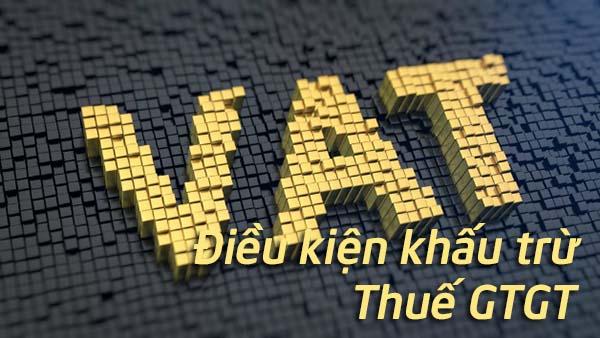 don-gian-dieu-kien-de-khau-tru-thue-gia-tri-gia-tang-dau-vao