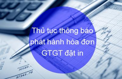 thu-tuc-thong-bao-phat-hanh-hoa-don-gtgt-dat-in